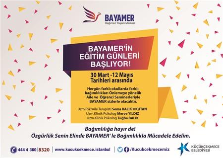 BAYAMER'İN EĞİTİM GÜNLERİ BAŞLIYOR!