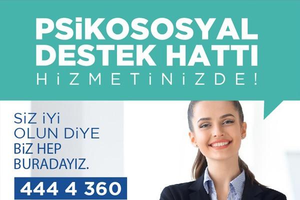 PSİKOSOSYAL DESTEK HATTI HİZMETE BAŞLADI