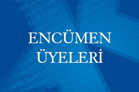 ENCÜMEN ÜYELERİ